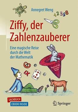 Abbildung von Weng / Renger   Ziffy, der Zahlenzauberer   2019   Eine magische Reise durch die ...