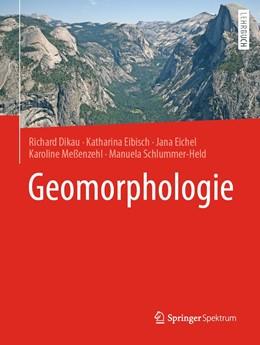 Abbildung von Dikau / Eibisch | Geomorphologie | 1. Auflage | 2020 | beck-shop.de