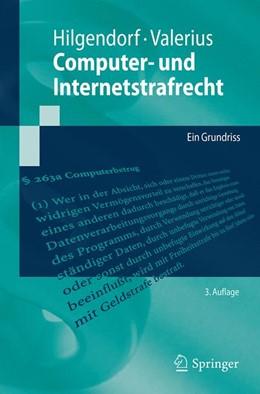 Abbildung von Hilgendorf / Valerius | Computer- und Internetstrafrecht | 3. Auflage | 2021 | Ein Grundriss