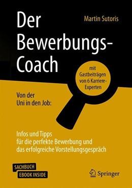 Abbildung von Sutoris | Der Bewerbungs-Coach | 2019 | Von der Uni in den Job: Infos ...
