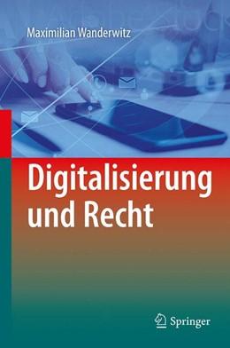Abbildung von Wanderwitz | Digitalisierung und Recht | 1. Auflage | 2021 | beck-shop.de