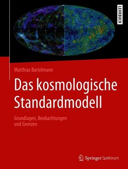 Abbildung von Bartelmann | Das kosmologische Standardmodell | 2019 | Grundlagen, Beobachtungen und ...