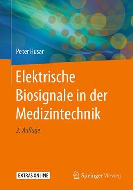 Abbildung von Husar | Elektrische Biosignale in der Medizintechnik | 2. Aufl. 2019 | 2019