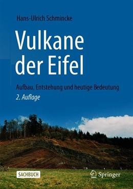 Abbildung von Schmincke | Vulkane der Eifel | 2. Aufl. 2014 | 2019 | Aufbau, Entstehung und heutige...