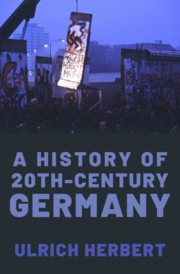 Abbildung von Herbert   A History of Twentieth-Century Germany   2019