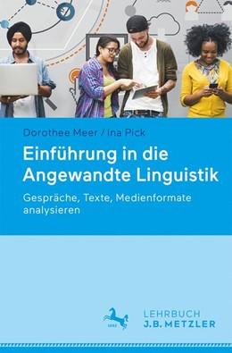 Abbildung von Meer / Pick | Einführung in die Angewandte Linguistik | 2019 | Gespräche, Texte, Medienformat...