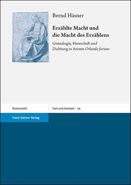 Abbildung von Häsner | Erzählte Macht und die Macht des Erzählens | 1. Auflage | 2019 | beck-shop.de