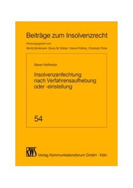 Abbildung von Hofmeier   Insolvenzanfechtung nach Verfahrensaufhebung oder -einstellung   2019