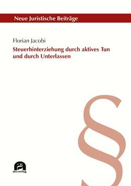 Abbildung von Jacobi | Steuerhinterziehung durch aktives Tun und durch Unterlassen | 1. Auflage | 2019 | 126 | beck-shop.de