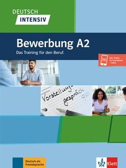 Abbildung von Deutsch intensiv, Bewerbung A2. Buch + Onlineangebot | 1. Auflage | 2021 | beck-shop.de
