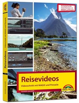 Abbildung von Hagner   Reisevideo Videoschnitt mit Magix und Pinnacle   1. Auflage   2020   beck-shop.de
