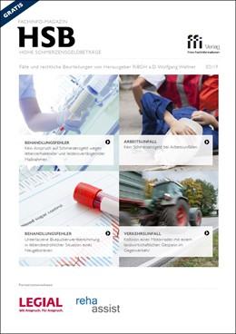 Abbildung von Fachinfo-Magazin - Hohe Schmerzensgeldbeträge (HSB) - Ausgabe 02/2019 | 2019 | Fälle und rechtliche Beurteilu...