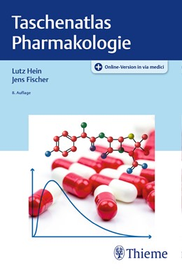 Abbildung von Hein / Fischer   Taschenatlas Pharmakologie   8. Auflage   2019   beck-shop.de