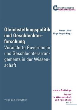 Abbildung von Löther / Riegraf | Gleichstellungspolitik und Geschlechterforschung | 1. Auflage | 2017 | Veränderte Governance und Gesc...