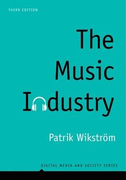 Abbildung von Wikström | The Music Industry | 3. Auflage | 2019 | Music in the Cloud