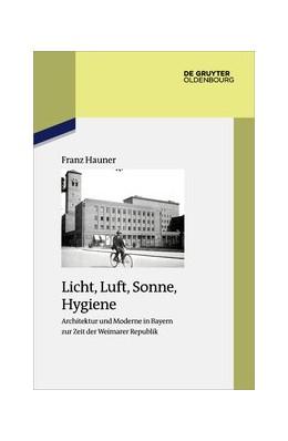 Abbildung von Hauner | Licht, Luft, Sonne, Hygiene | 1. Auflage | 2020 | beck-shop.de