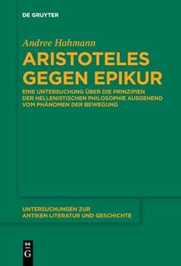 Abbildung von Hahmann | Aristoteles gegen Epikur | 2019 | Eine Untersuchung über die Pri...