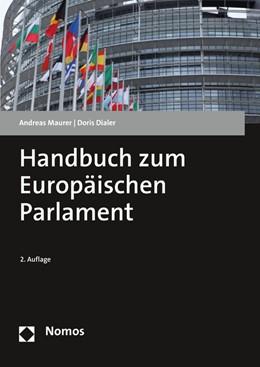 Abbildung von Maurer / Dialer | Handbuch zum Europäischen Parlament | 2. Auflage | 2020