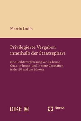 Abbildung von Ludin   Privilegierte Vergaben innerhalb der Staatssphäre   1. Auflage   2019   beck-shop.de