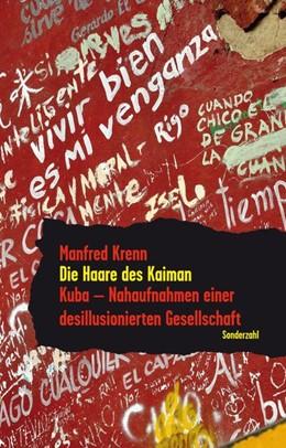 Abbildung von Krenn | Die Haare des Kaiman | 1. Auflage | 2019 | beck-shop.de