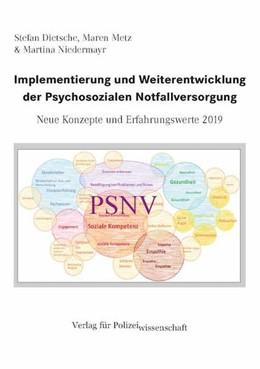 Abbildung von Dietsche / Metz / Niedermayr | Implementierung und Weiterentwicklung der Psychosozialen Notfallversorgung | 2019 | Neue Konzepte und Erfahrungswe...