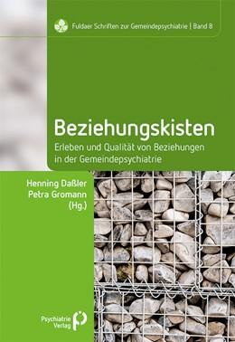 Abbildung von Daßler / Gromann | Beziehungskisten | 1. Auflage | 2020 | beck-shop.de