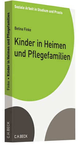 Abbildung von Finke | Kinder in Heimen und Pflegefamilien | 2019 | Rechtliche Rahmenbedingungen s...