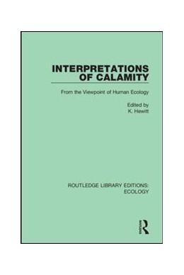 Abbildung von Hewitt | Interpretations of Calamity | 2019 | From the Viewpoint of Human Ec... | 4