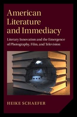 Abbildung von Schaefer   American Literature and Immediacy   2020   Literary Innovation and the Em...   184