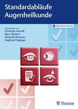 Abbildung von Hirneiß / Mackert / Messmer / Priglinger | Standardabläufe in der Augenheilkunde | 2020