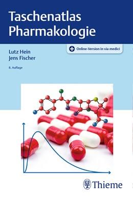 Abbildung von Hein / Fischer | Taschenatlas Pharmakologie | 8., überarbeitete und erweiterte Auflage | 2019