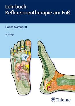 Abbildung von Marquardt | Lehrbuch Reflexzonentherapie am Fuß | 8. aktualisierte Auflage | 2019