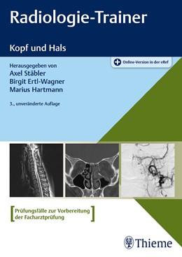 Abbildung von Stäbler / Ertl-Wagner   Radiologie-Trainer Kopf und Hals   3. Auflage   2019   beck-shop.de