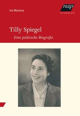 Abbildung von Markova | Tilly Spiegel | 2019 | Eine politische Biografie