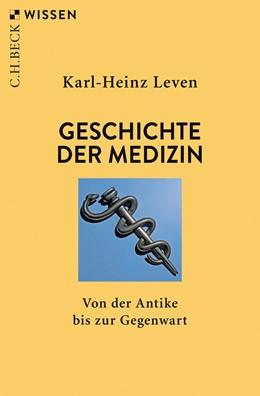Abbildung von Leven | Geschichte der Medizin | 3. Auflage | 2019 | Von der Antike bis zur Gegenwa... | 2452