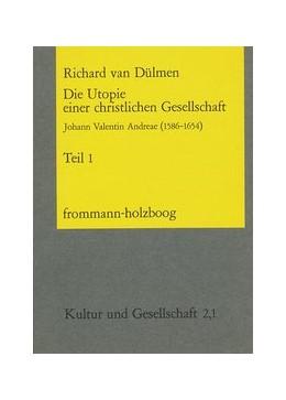 Abbildung von Dülmen   Die Utopie einer christlichen Gesellschaft   1978   Johann Valentin Andreae (1586-...   2,1