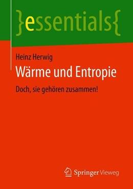Abbildung von Herwig | Wärme und Entropie | 2019 | Doch, sie gehören zusammen!