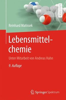 Abbildung von Matissek | Lebensmittelchemie | 9. Auflage | 2020 | beck-shop.de