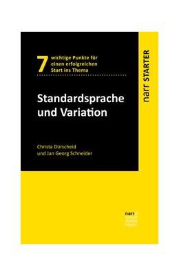 Abbildung von Dürscheid / Schneider | Standardsprache und Variation | 1. Auflage | 2019 | beck-shop.de