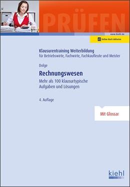 Abbildung von Dolge   Rechnungswesen   4., aktualisierte Auflage. Online-Buch inklusive   2019   Mehr als 100 klausurtypische A...