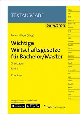 Abbildung von Berens / Engel | Wichtige Wirtschaftsgesetze für Bachelor/Master • Band 1 | 11., Auflage | 2019 | Grundlagen