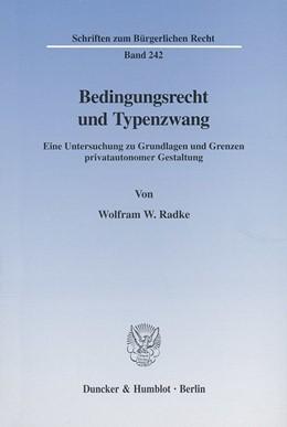 Abbildung von Radke | Bedingungsrecht und Typenzwang. | 2001 | Eine Untersuchung zu Grundlage... | 242