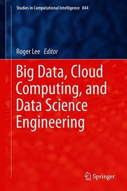Abbildung von Lee | Big Data, Cloud Computing, and Data Science Engineering | 1st ed. 2020 | 2019 | 844