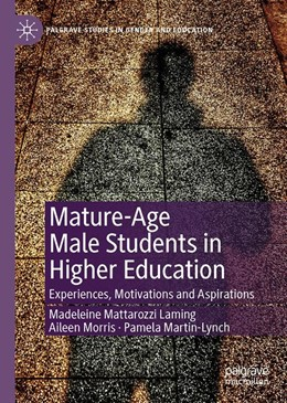 Abbildung von Laming / Morris / Martin-Lynch | Mature-Age Male Students in Higher Education | 1st ed. 2019 | 2019 | Experiences, Motivations and A...