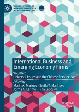 Abbildung von Marinov / Marinova / Larimo / Leposky | International Business and Emerging Economy Firms | 1st ed. 2020 | 2019 | Volume I: Universal Issues and...