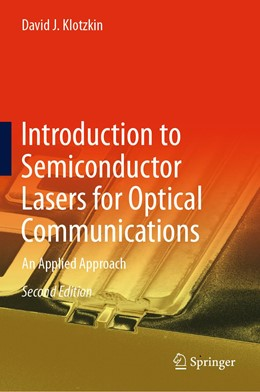 Abbildung von Klotzkin | Introduction to Semiconductor Lasers for Optical Communications | 2nd ed. 2020 | 2020 | An Applied Approach