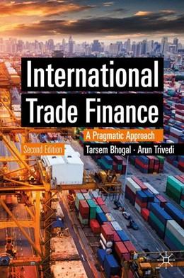Abbildung von Bhogal / Trivedi | International Trade Finance | 2. Auflage | 2019 | beck-shop.de