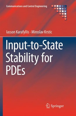 Abbildung von Karafyllis / Krstic | Input-to-State Stability for PDEs | Softcover reprint of the original 1st ed. 2019 | 2019