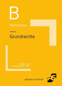 Abbildung von Altevers | Basiswissen Grundrechte | 7. Auflage | 2019 | beck-shop.de