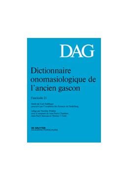 Abbildung von Winkler / Shabafrouz | Dictionnaire onomasiologique de l'ancien gascon (DAG). Fascicule 21 | 2019